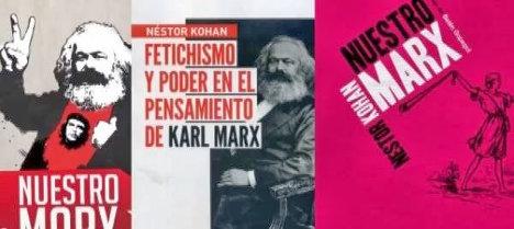 Nuestro Marx - libro de Néstor Kohan - año 2010 - formato pdf - en los mensajes vídeo sobre el libro y más links de descarga A963468b87b9f06b7913f89c9cd898c8_XL